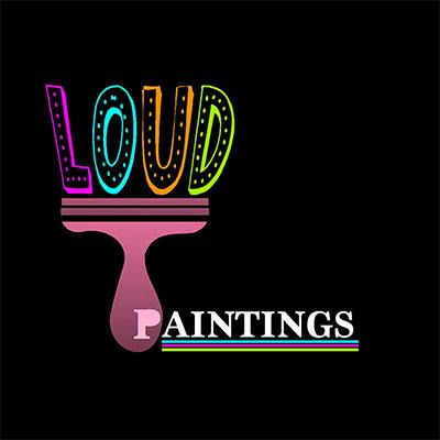 LOUD PAINTING